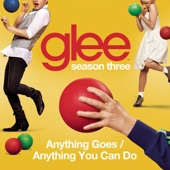 Anything Goes / Anything You Can Do (Glee Cast Version) - Single