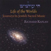 Niggun of the Alter Rebbe - Richard Kaplan