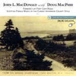 Formerly of Foot Cape Road: Scottish Fiddle Music In the Classic Inverness County Style