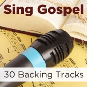Sing Gospel: 30 Backing Tracks