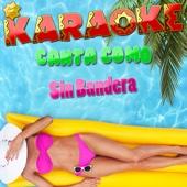 Entra en Mi Vida (Popularizado por Sin Bandera) [Karaoke Version]