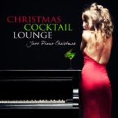 Christmas Cocktail Lounge: Jazz Piano Christmas Songs