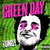 ¡UNO! (Deluxe Version), Green Day