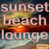 Sunset Beach Lounge, Vol. 1 (Relaxation in Chill Out and Lounge)