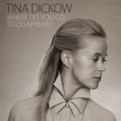 Tina Dickow - Where Do You Go to Disappear? artwork