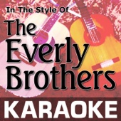 Karaoke in the Style of the Everly Brothers - EP