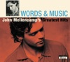 Words & Music: John Mellencamp's Greatest Hits, John Mellencamp