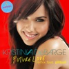 Future Love Remix (feat. Pitbull) [Digital 45], Kristinia DeBarge