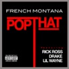 Pop That (feat. Rick Ross, Drake & Lil Wayne) - Single, French Montana