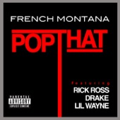 Pop That (feat. Rick Ross, Drake & Lil Wayne) - Single