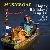Happy Birthday/Lang Zal Die Leven