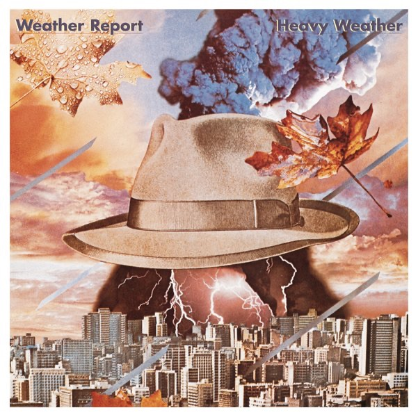 Heavy Weather (Bonus Track Version) by Weather Report