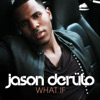 What If - EP, Jason Derulo
