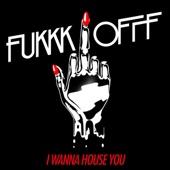 I Wanna House You - EP cover art
