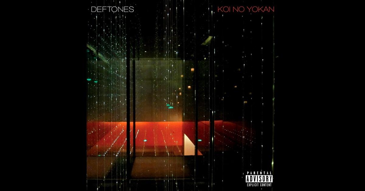 Koi no yokan by deftones on apple music for Koi no yokan