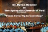 From Cover Up to Covering, Apostolic Church of God & Pastor Byron Brazier