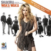 Waka Waka (This Time for Africa) [The Official 2010 FIFA World Cup Song] {feat. Freshlyground} - Single