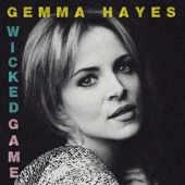 Wicked Game - Gemma Hayes