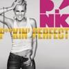 F**kin' Perfect - EP, P!nk