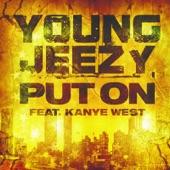 Put On (feat. Kanye West) - Single