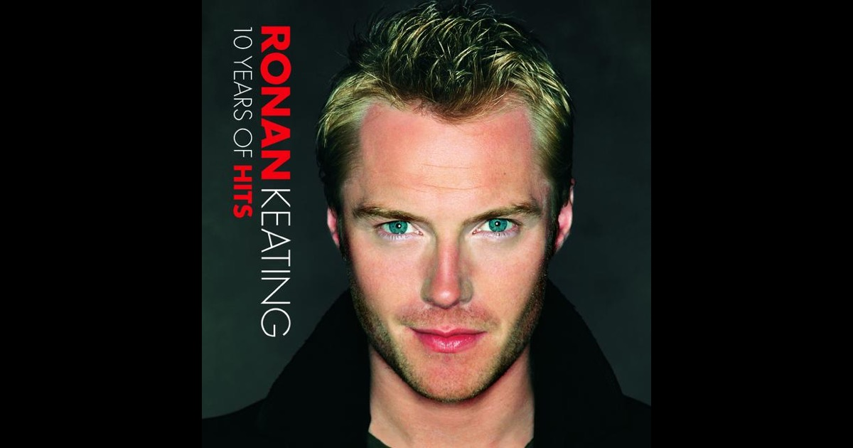 10 years of hits by ronan keating on apple music