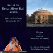 Live at the Royal Albert Hall, London: Nada Loka Raga Sagara