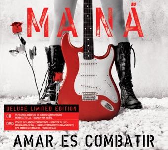 Amar Es Combatir (Deluxe Version) – Maná