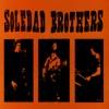 Live, Soledad Brothers