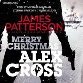 Merry Christmas, Alex Cross: Alex Cross, Book 19 (Unabridged) by ...