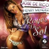 Rayos de Sol (Original Mix) - Jose De Rico & Henry Mendez