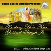 Kadrey Har Kar Gobind Singh Ji