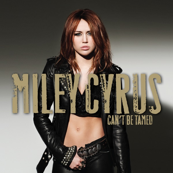 Cant Be Tamed Miley Cyrus CD cover