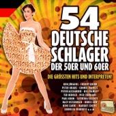 54 Deutsche Schlager der 50er und 60er Jahre