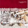Blech & Silber