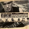 10 Days Out (Blues from the Backroads) [Audio Version]