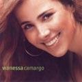 Vanessa Camargo Eu Quero Ser O Seu Amor