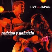 Rodrigo y Gabriela: Live In Japan