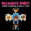 Lullaby Renditions of Guns N