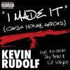 I Made It (Cash Money Heroes) - Single, Kevin Rudolf, Birdman, Jay Sean & Lil Wayne