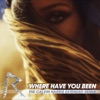 Where Have You Been (The Calvin Harris Extended Remix) - Single, Rihanna