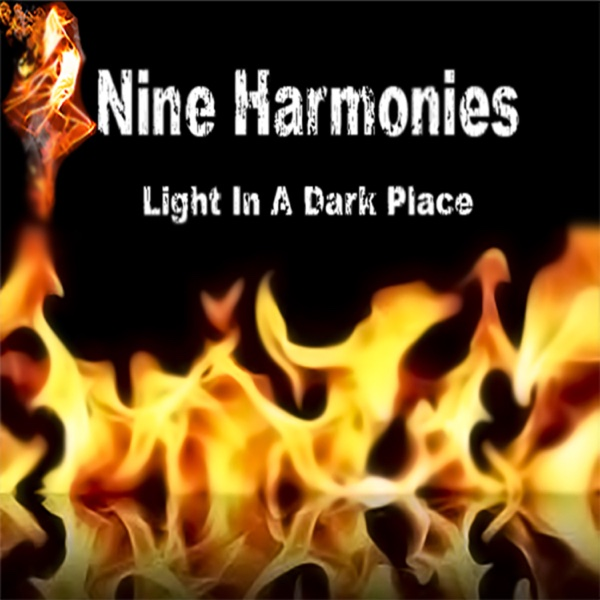 Light in a Dark Place - EP Nine Harmonies CD cover