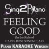 Feeling Good (In the Style of Carly Rose Sonenclar) [Piano Karaoke Version] - Single