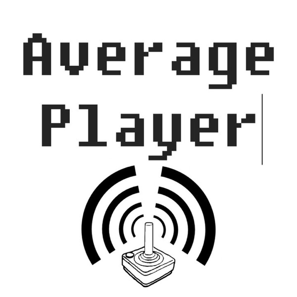 Average Player Podcast