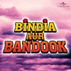Bindiya Aur Bandook
