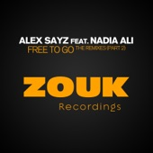 Free to Go (feat. Nadia Ali) [The Remixes, Pt. 2] - EP