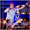 Bara Bara - Michel Teló