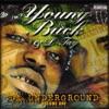 Da Underground, Vol. 1, D-Tay & Young Buck