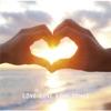 LOVE LOVE LOVE SONGS - EP