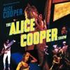 The Alice Cooper Show (Live), Alice Cooper