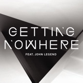 Getting Nowhere (feat. John Legend) - EP